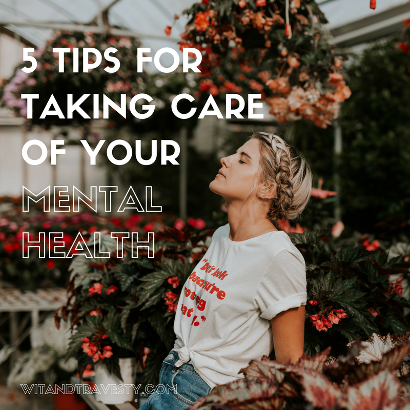 mental health tips wit and travesty