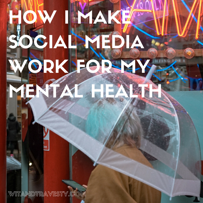 make social media work for mental health via wit and travesty