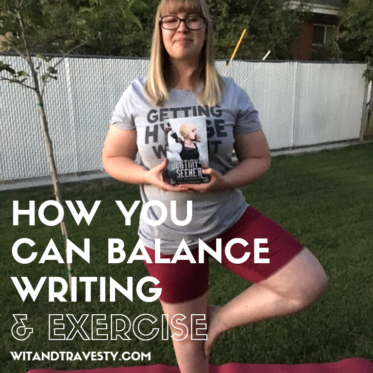 balancing writing and exercise via wit and travesty