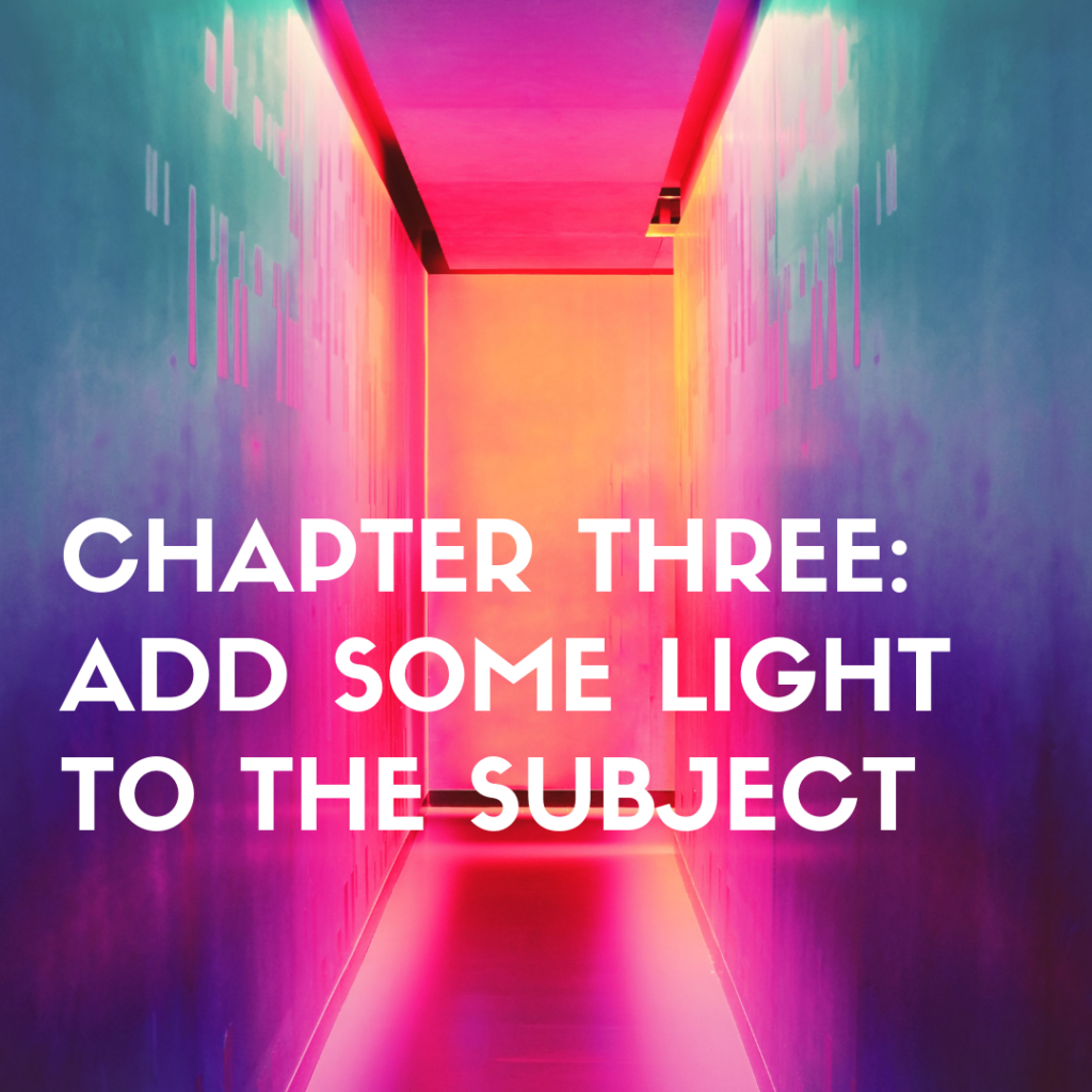 chapter three add some light to the subject