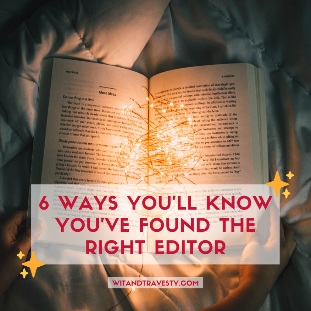 6 ways you'll know you've found the right editor