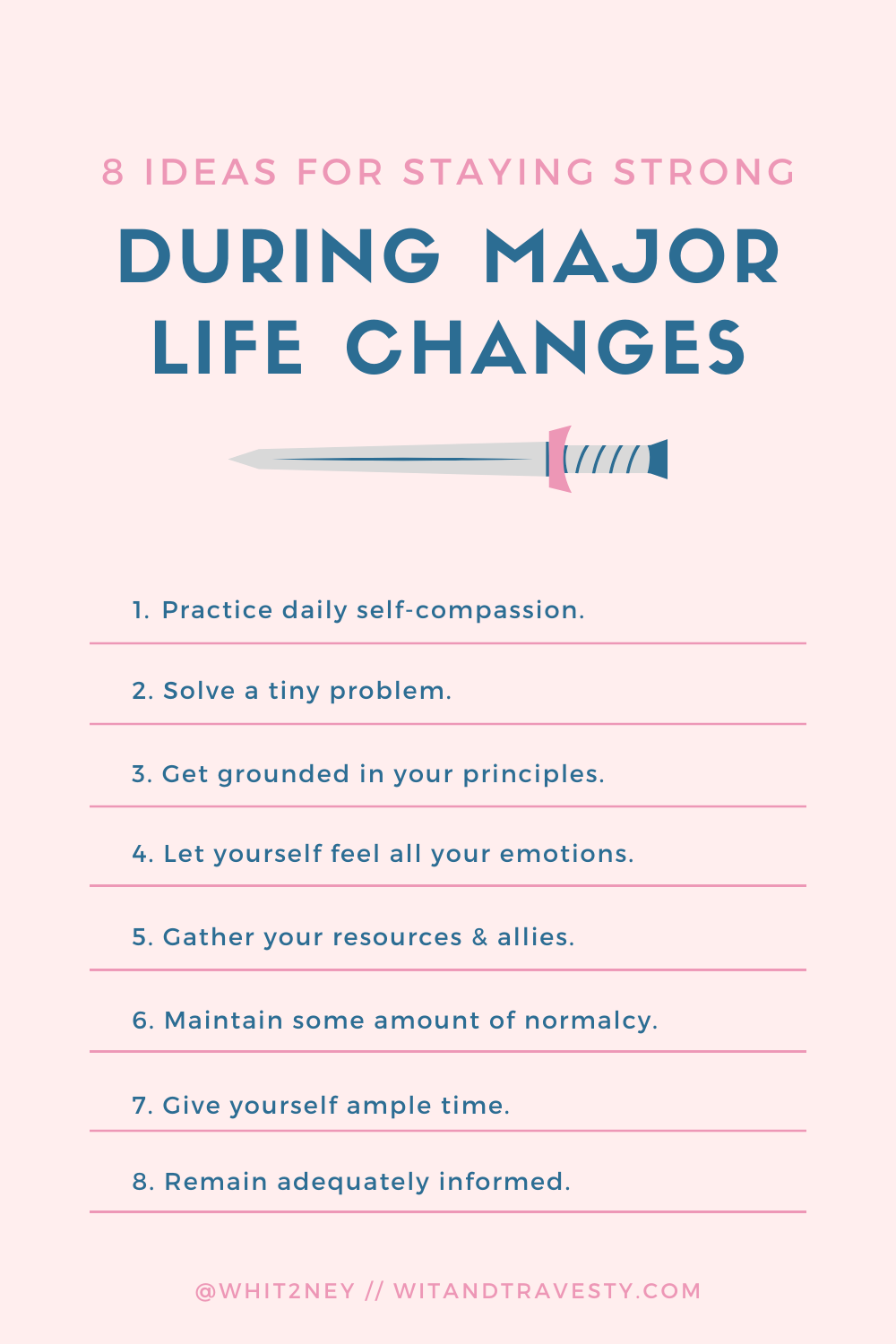 8 Ideas for Staying Strong During Major Life Changes